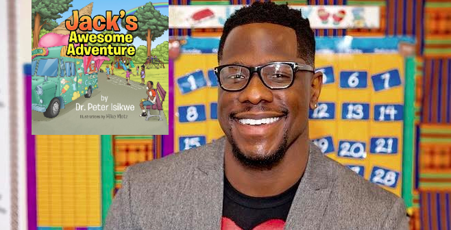 Former Pharmacist Dr Peter Isikwe uses Hiphop to tell children's stories in his new book @jackswesomeadventure