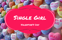 VALENTINE'S DAY AND THE SINGLE GIRL: HOW TO COPE WHEN SINGLE AND SEARCHING, Love and sex wellness on Pride Nigeria Leisure and Lifestyle Magazine, Relation advice from Leading marriage and love expert Charles O. Anyiam-Osigwe, Valentine season and mood, What to do this valentine's day for your loved one,